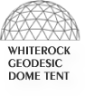 WHITEROCK GEODESIC DOME TENT